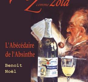 A comme Absinthe Z comme Zola – L'Abécédaire de l'absinthe