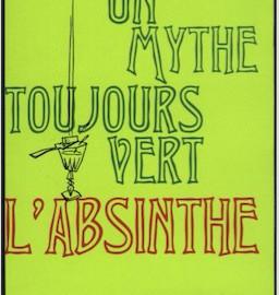 Un mythe toujours vert, l'absinthe