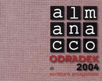 Almanacco Odradek 2004 di scritture antagoniste