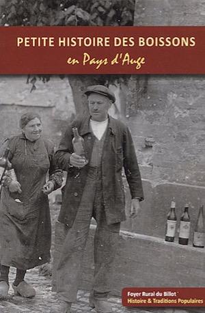 Petite histoire des boissons en Pays d'Auge 2012