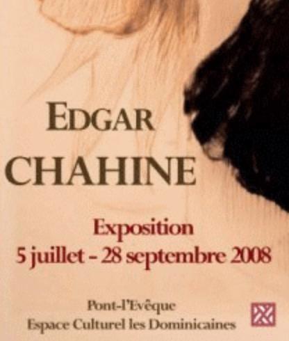 Exposition Edgar Chahine (2008)