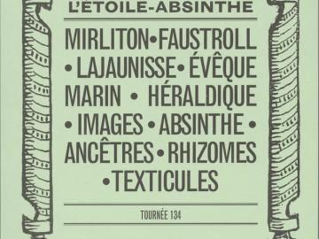 Revue L'Étoile-Absinthe – Tournée 134 (2015)