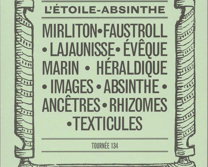 Revue L'Étoile-Absinthe – Tournée 134  – 2015